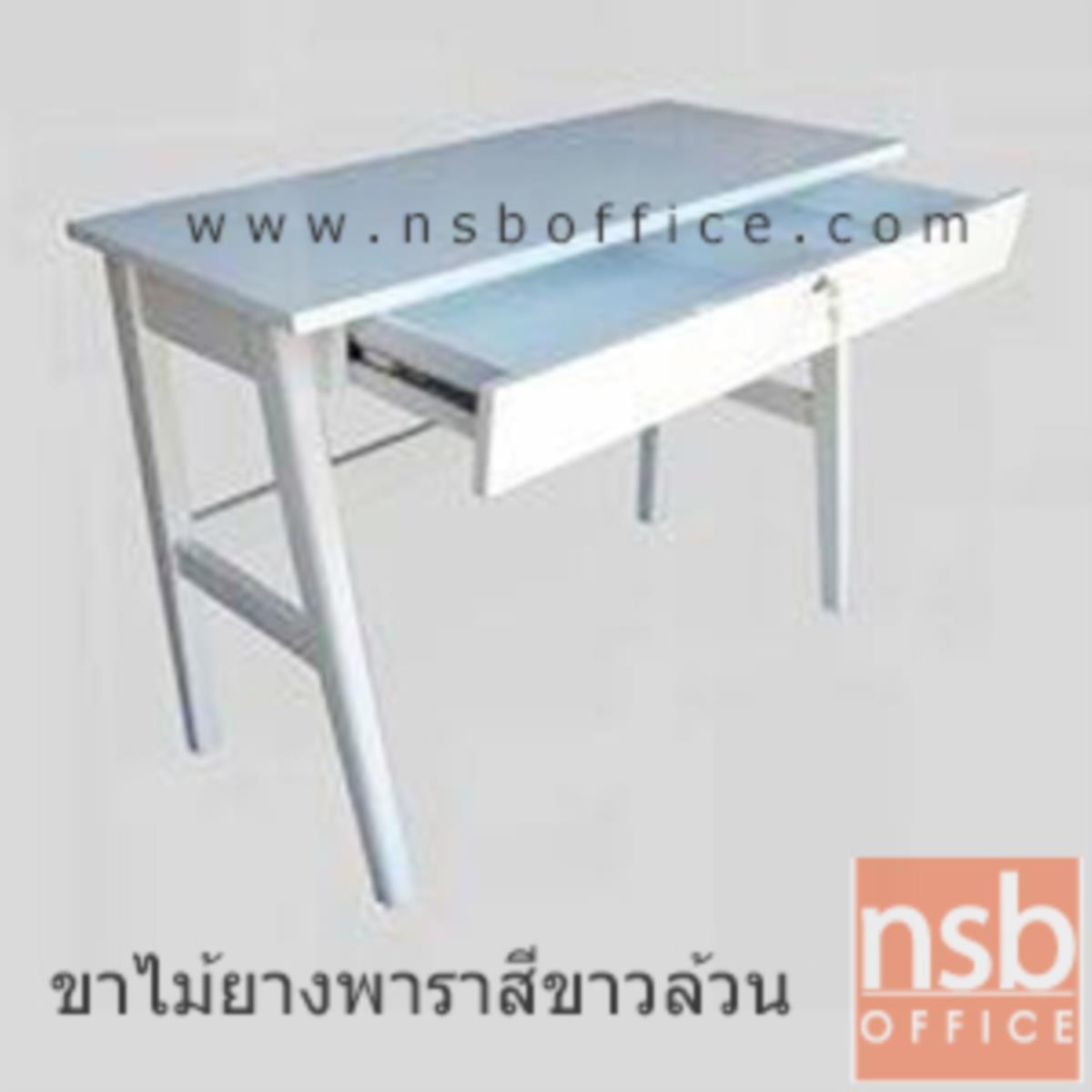 โต๊ะทำงานโล่งไฮกรอส 1 ลิ้นชัก  ขนาด 100W cm. ขาไม้ยางพารา