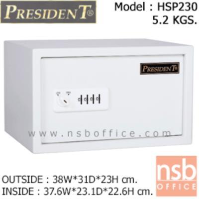 ตู้เซฟโรงแรมน้ำหนัก 5.2 กก. เพรสสิเด้นท์ รุ่น HSP230 แบบไม่กันไฟ:<p>ขนาดภายนอก 38W*31D*23H cm. ขนาดภายใน 37.6W*23.1D*22.6H cm. ใช้ระบบล๊อคของญี่ปุ่น มือจับบิด ชุดกุญแจ 4 หลัก (เหมือนกระเป๋าเดินทาง) /มีสีให้เลือก 3 สีคือสีดำ, สีขาว และสีเทา **ไม่สามารถป้องกันไฟได้**</p>