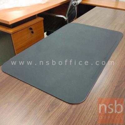 แผ่นยางรองเขียนหน้าโต๊ะทำงาน  ขนาด 70W cm. พร้อมมีร่องสำหรับวางปากกา:<p>แผ่นเรียบมีขอบสำหรับเกี่ยวขอบโต๊ะ มีร่องสำหรับวางปากกา เหมาะสำหรับโต๊ะทำงาน โต๊ะผู้บริหาร รองหน้าโต๊ะกันรอยขีดข่วนขอเซาะร่อง เมื่อใช้งาน notebook หรือเขียนหนังสือ / ผลิตสี ดำ น้ำตาล และเขียว</p>
