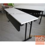 A07A011:โต๊ะพับหน้าเมลามีน ขาตัวที มีบังตา 150W, 180W cm (ซ้อนเก็บได้)