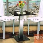 G14A089:โต๊ะเหลี่ยมหน้ากระจก รุ่น ID-MOC ขนาด 60W cm.  โครงขาเหล็กชุบโครเมี่ยม