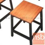 B10A085:เก้าอี้ไม้ยางพาราเหลี่ยม 27 ซม เหล็ก 1*1 นิ้ว